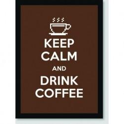 Quadro Poster Pop Art Keep Calm Coffee