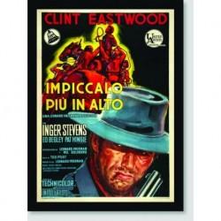 Quadro Poster Filme Impiccalo Piu In Alto