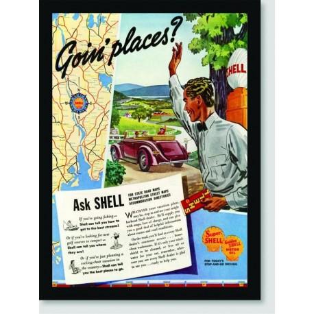 Quadro Poster Propaganda Goin Places Shell