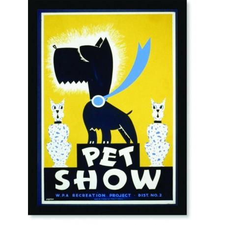 Quadro Poster Propaganda Pet Show WPA