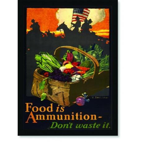 Quadro Poster Propaganda Guerra Food is Ammunition