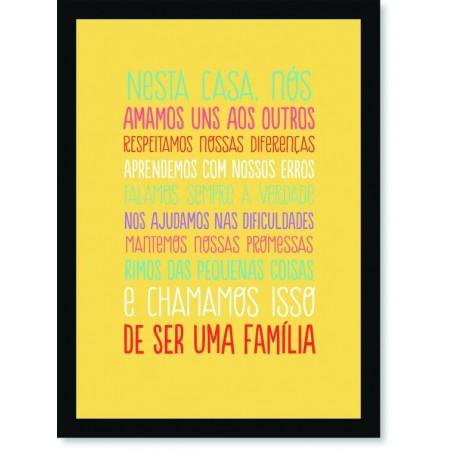 Quadro Poster Frase Nesta casa nós amamos uns aos outros
