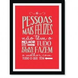 Quadro Poster Frase As pessoas mais felizes