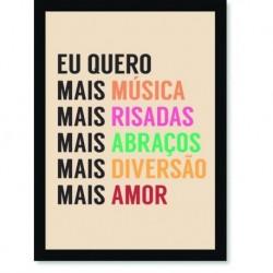 Quadro Poster Frase Eu quero mais música