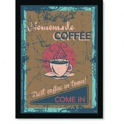 Quadro Poster Cozinha Homemade Coffee Come In