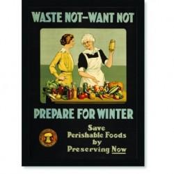 Quadro Poster Cozinha Weste Not Want Not