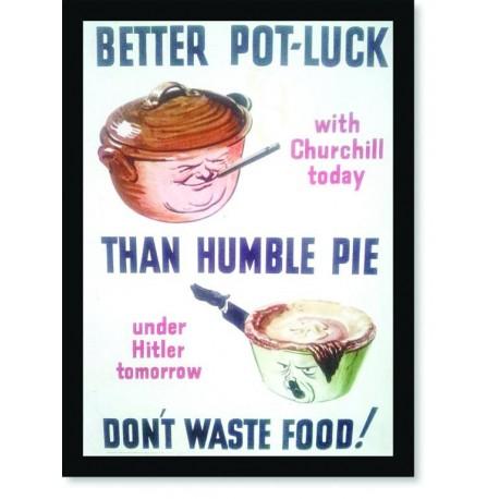 Quadro Poster Guerra Better Pot Luck