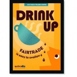 Quadro Poster Cozinha Drink Up Fairtrade