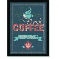 Quadro Poster Cozinha Fresh Coffee