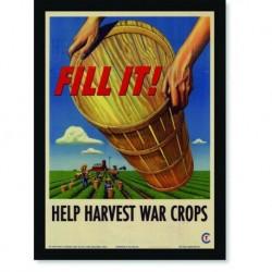 Quadro Poster Cozinha Fill It Help Harvest War Crops